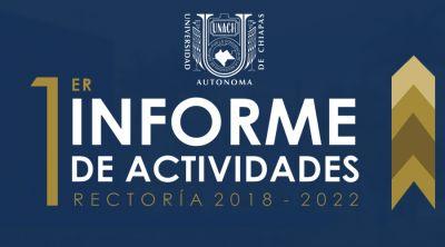 1er. Informe de Actividades, Rectoría 2018-2022