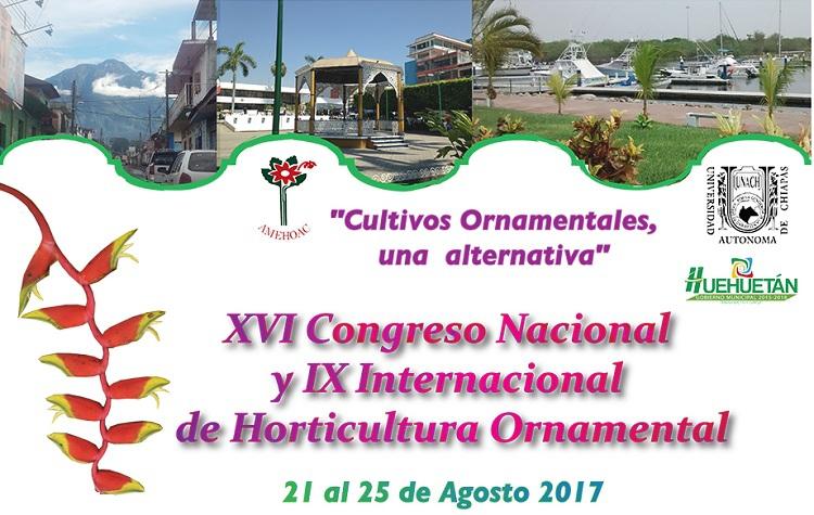 XVI Congreso nacional y IX internacional de horticultura ornamental