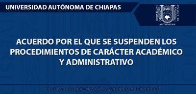 Acuerdo por el que se suspenden los procedimientos de carácter académico y administrativo