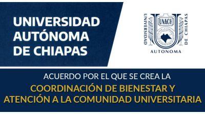 Acuerdo por el que se crea la Coordinación de Bienestar y Atención a la Comunidad Universitaria