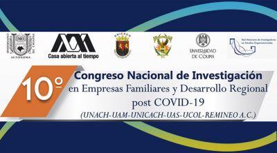 10° Congreso Nacional de Investigación en Empresas Familiares y Desarrollo Regional post COVID-19.