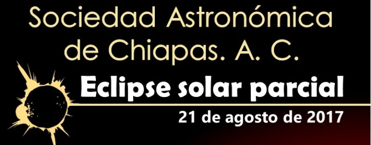 Sociedad Astronómica de Chiapas. A.C. Eclipse solar Parcial