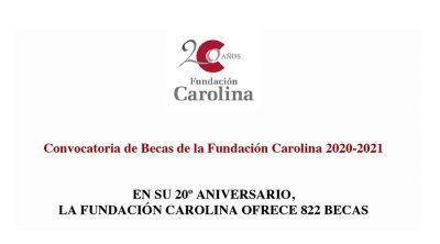 Convocatoria de Becas de la Fundación Carolina 2020 - 2021