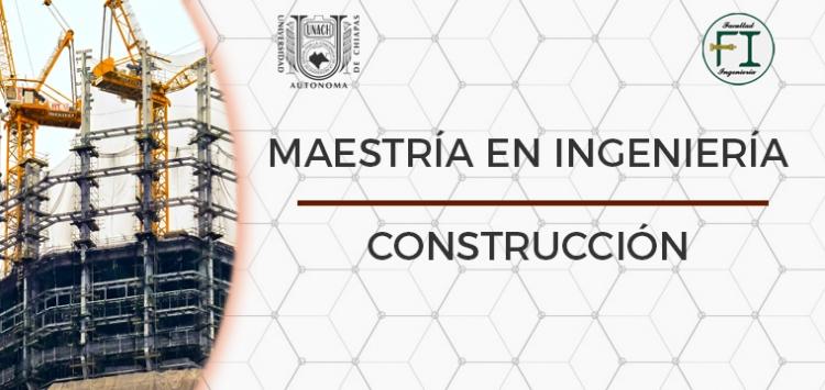 Maestría en ingeniería construcción