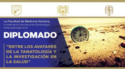 Diplomado Entre los avatares de la tanatología y la investigación en la salud