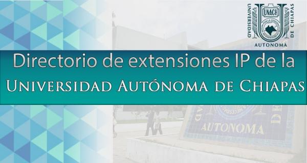 Directorio de extensiones IP de la Universidad Autónoma de Chiapas