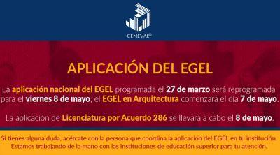 Aviso: Se pospone la aplicación del Examen EGEL